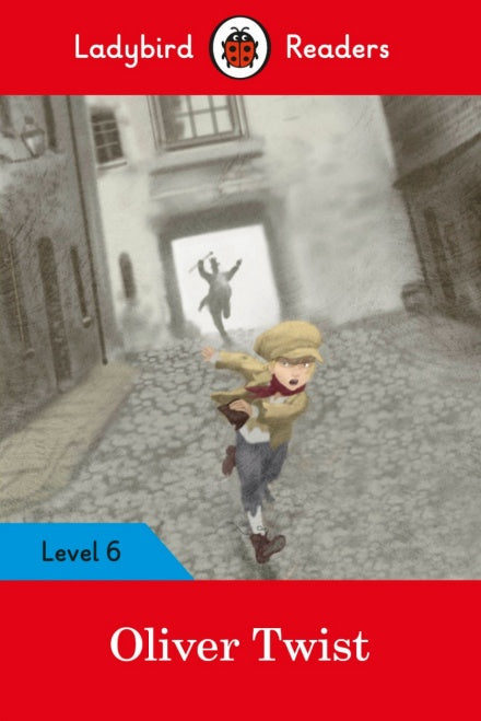 Ladybird Readers Level 6 Oliver Twist