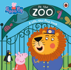 Peppa Pig: At the Zoo: A lift-the-flap book by NA