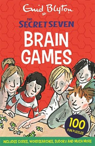 Secret Seven Brain Games: 100 Fun Puzzles To Challenge You