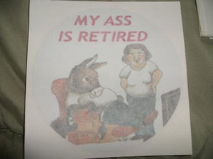 Decal - My Ass is Retired