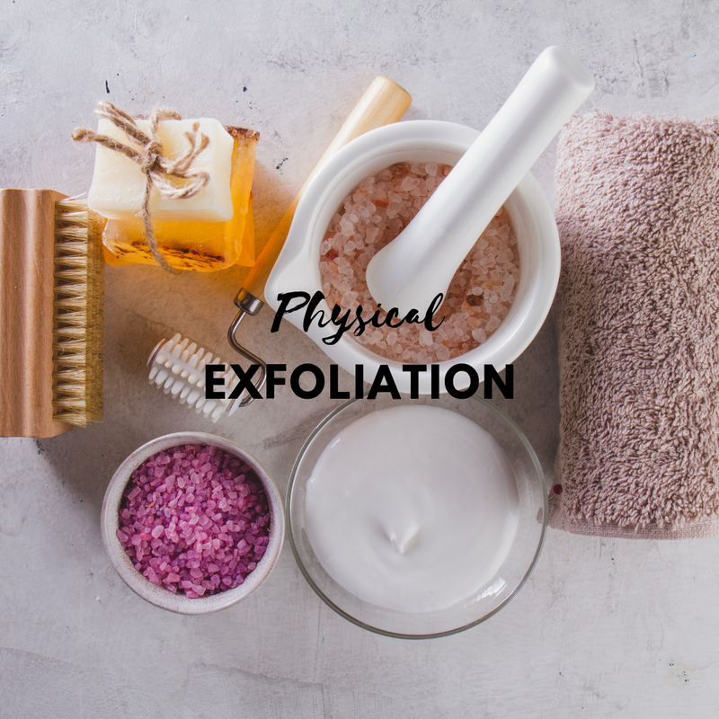 Skin Care - Physical Exfoliation