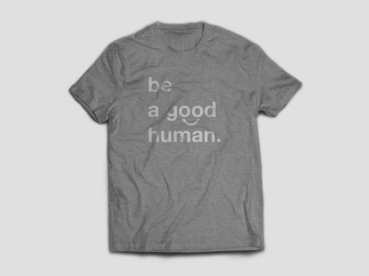 Be a good Human clothing & t-shirts.