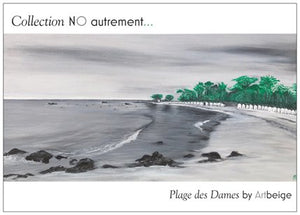 Collection NO autrement... Cartes postales Plage des Dames, Artbeige by Bénédicte Eigelthinger Brigeot