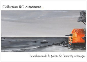 Collection NO autrement... Cartes postales Le Cabanon de la pointe St Pierre, Artbeige by Bénédicte Eigelthinger Brigeot