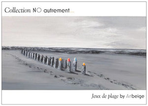 Collection NO autrement... Cartes postales Jeux de plage, Artbeige by Bénédicte Eigelthinger Brigeot