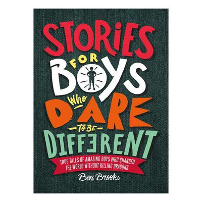 Stories For Boys Who Dare To Be Different - Makers On Mount
