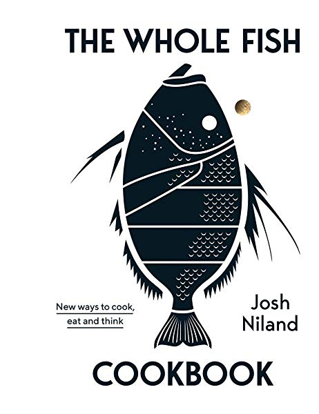 The Whole Fish Cookbook - Makers On Mount