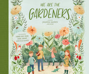 We Are The Gardeners - Makers On Mount