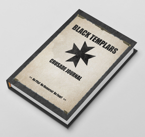 Black Templars | Crusade Journal | Battle Tracker | 40k