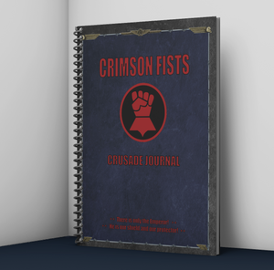 Crimson Fists | Crusade Journal | Battle Tracker | Warhammer 40k