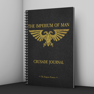 Imperium of Man | Crusade Journal | Battle Tracker | WH 40K