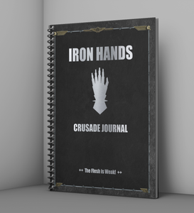 Iron Hands | Crusade Journal | WH 40K