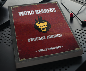 Word Bearers | Crusade Journal | WH 40k