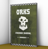 Crusade Journal | Orks | Warhammer 40K | WAAAAAAGH!!!!