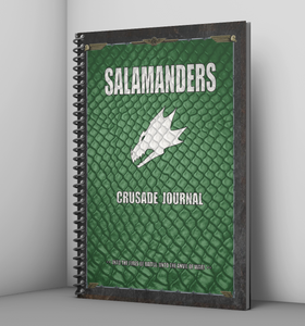 Salamanders | Crusade Journal | Battle Tracker