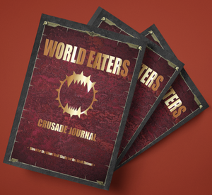 World Eaters | Crusade Journal | WH 40K