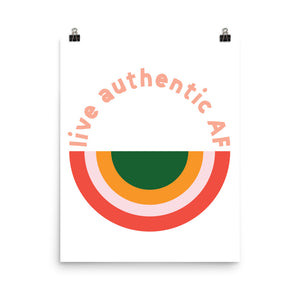Live Authentic AF Poster