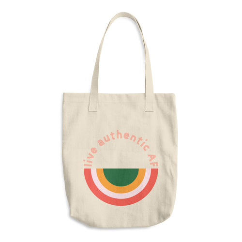 Live Authentic AF Cotton Tote Bag