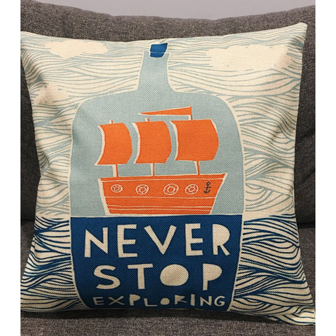 Never Stop Exploring Cushion Cover