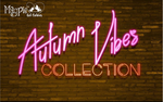 Autumn Vibes Collection - Fall 2019