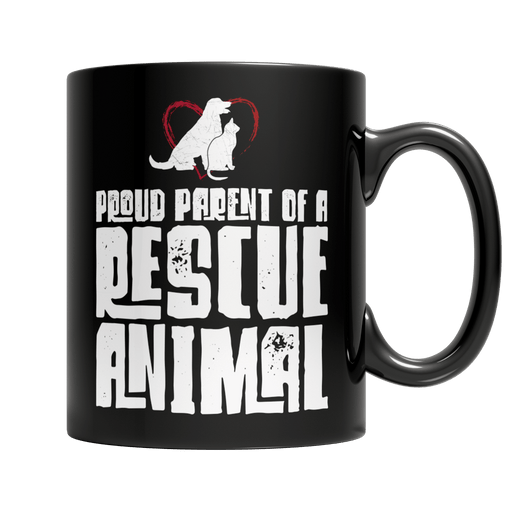 Proud Parent Of A Rescue Animal - AvailableGift.com
