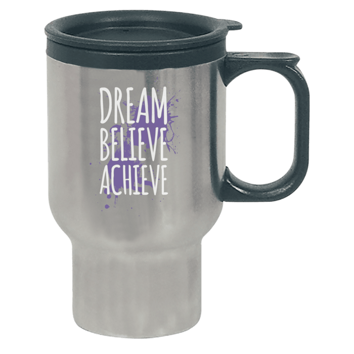 Dream Believe Achieve - Travel Mugs - AvailableGift.com