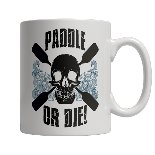 Paddle Or Die Kayak - AvailableGift.com