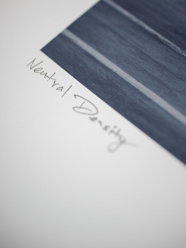 "#017 Signature Series Limited Poster - ""Neutral Density"""
