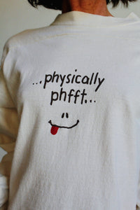 1990s Physically Phfft Athletic T-Shirt