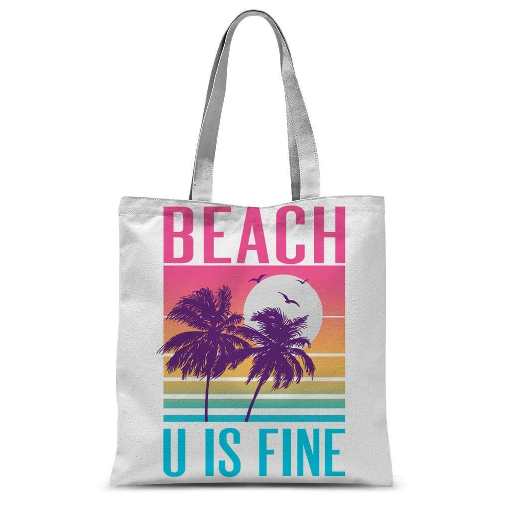 Beach U Is Fine Tote Bag