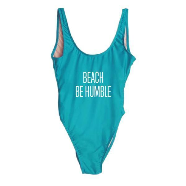 Beach Be Humble One Piece