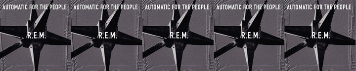 R.E.M. <br><i>AUTOMATIC FOR THE PEOPLE</i>