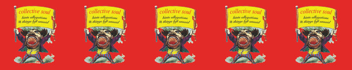 Collective Soul <br><i>Hints, Allegations And Things Left Unsaid</i>