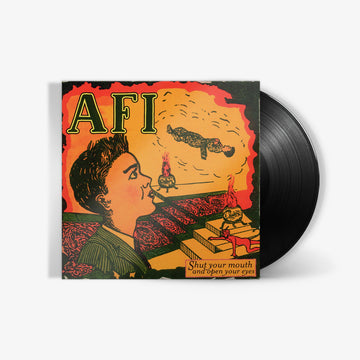 AFI - Shut Your Mouth and Open Your Eyes (LP)