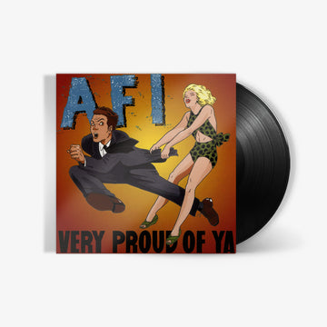 AFI - Very Proud of Ya (LP)