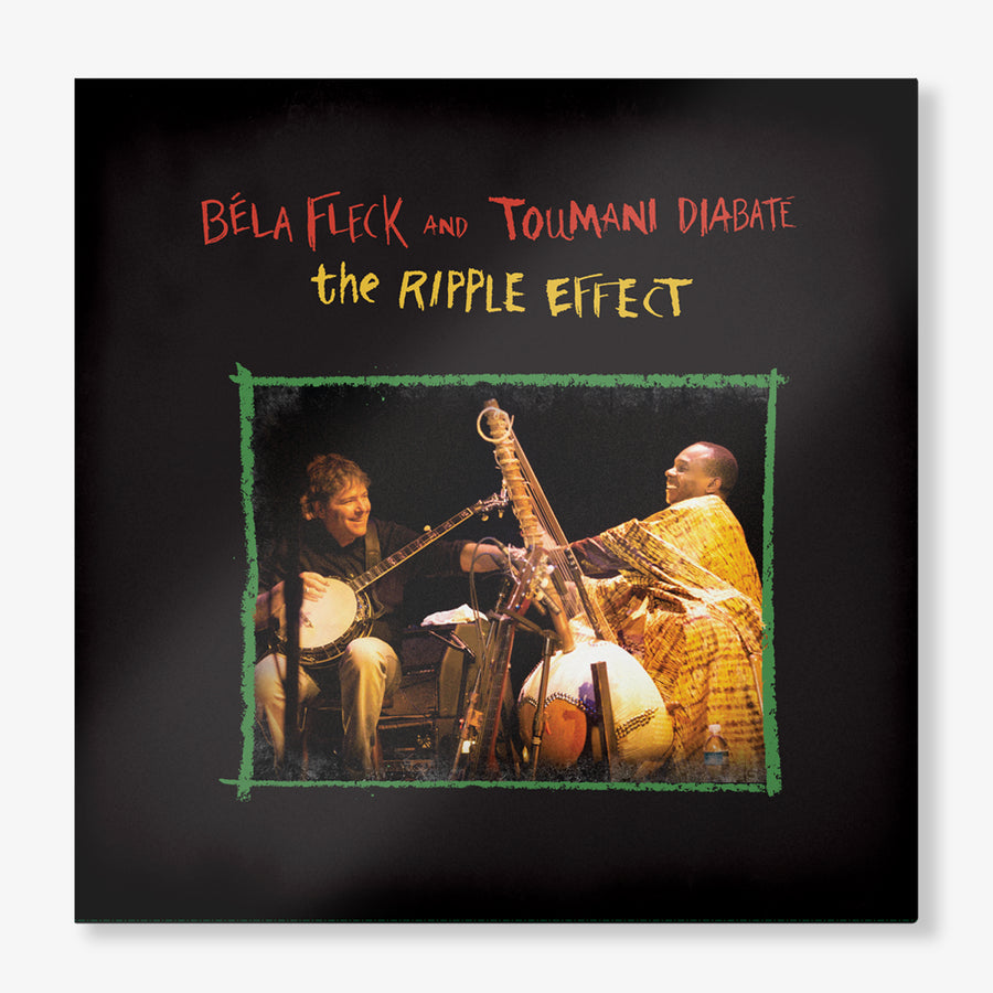 Béla Fleck & Toumani Diabaté - The Ripple Effect (180g LP)