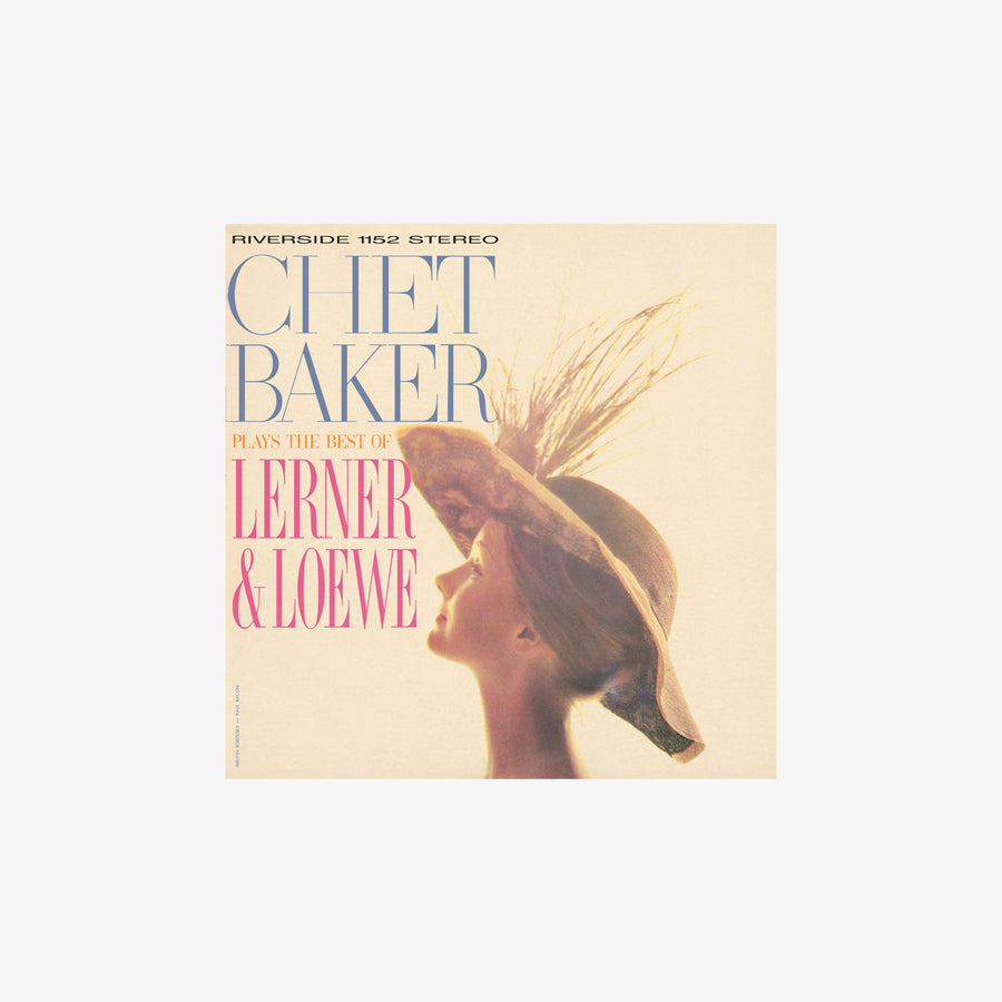 Chet Baker - Chet Baker Plays The Best Of Lerner And Loewe (180g LP)