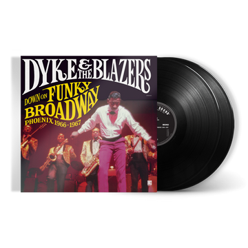 Dyke & The Blazers - Down On Funky Broadway: Phoenix (1966-1967) (2-LP)