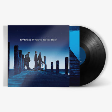 Embrace - If You've Never Been (180g LP)