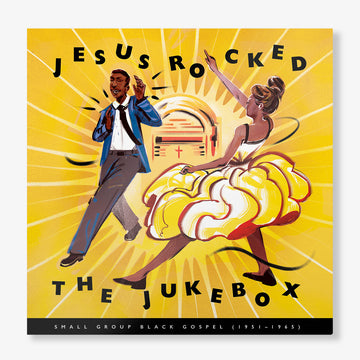 Jesus Rocked The Jukebox: Small Group Black Gospel (1951-1965) (3-LP)