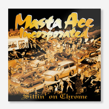 Masta Ace Incorporated - Sittin' On Chrome (2-LP Vinyl) [PRE-ORDER]