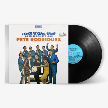 Pete Rodriguez - I Like It Like That (180g LP)