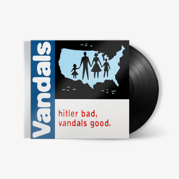 The Vandals - Hitler Bad, Vandals Good (LP)