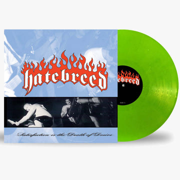 Hatebreed ‎- Satisfaction Is The Death Of Desire (Green LP)