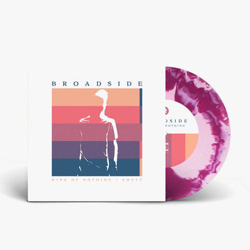 "Broadside - King Of Nothing / Empty (7"" vinyl)"