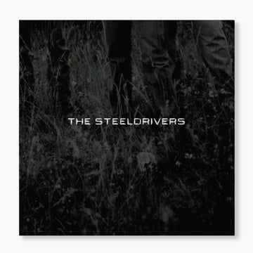 The Steeldrivers - The Steeldrivers (LP)