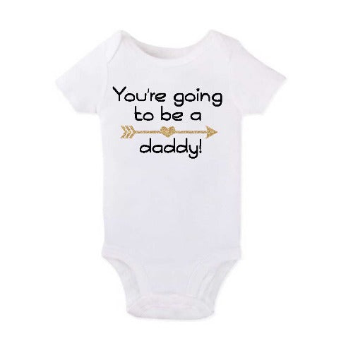 You're Going to be a Daddy Onesie - SimplyNameIt