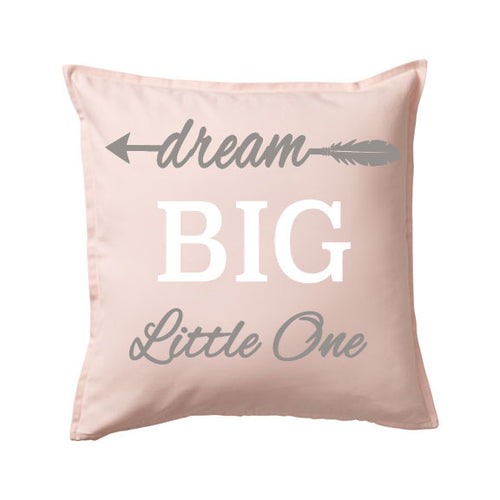 Dream Big Little One Pillow - SimplyNameIt