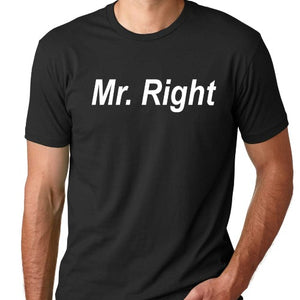Mr. Right Tee Shirt - SimplyNameIt