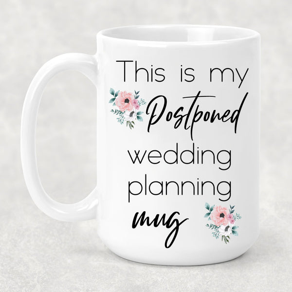 Postponed Wedding Mug